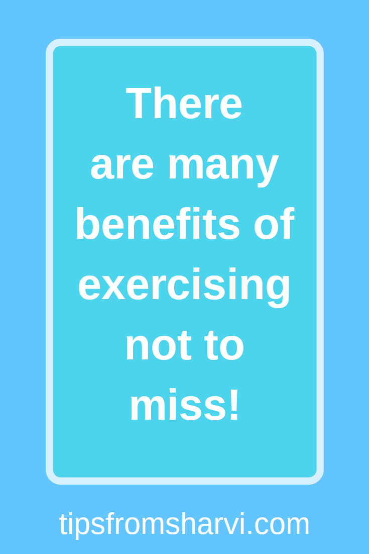 14 reasons exercising regularly will bless you, Tips from Sharvi.