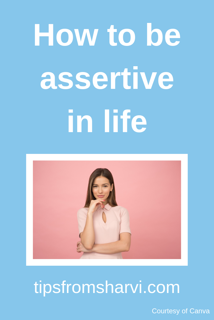 How to be #assertive in life... #selfconfidence