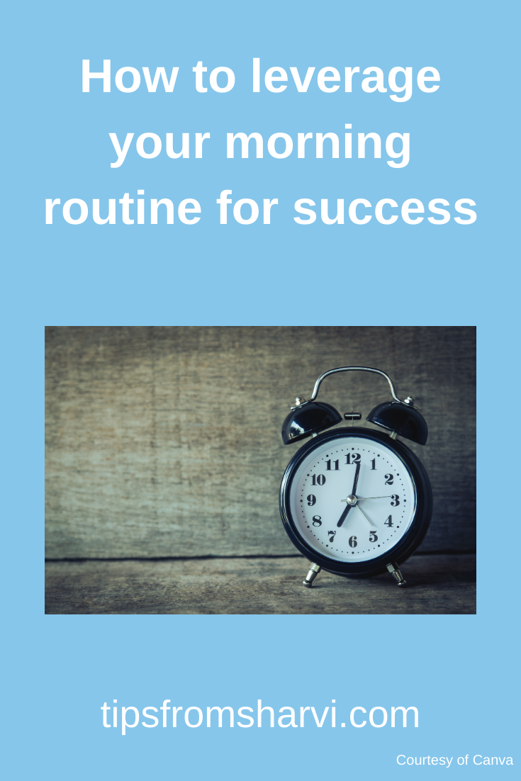 How to leverage your morning routine for success #morningroutine #success