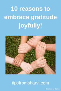 10 reasons to embrace gratitude joyfully! #gratitude #thankful
