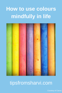 How to use colours mindfully in life