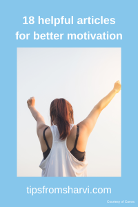 18 helpful articles for better motivation, Tips from Sharvi.