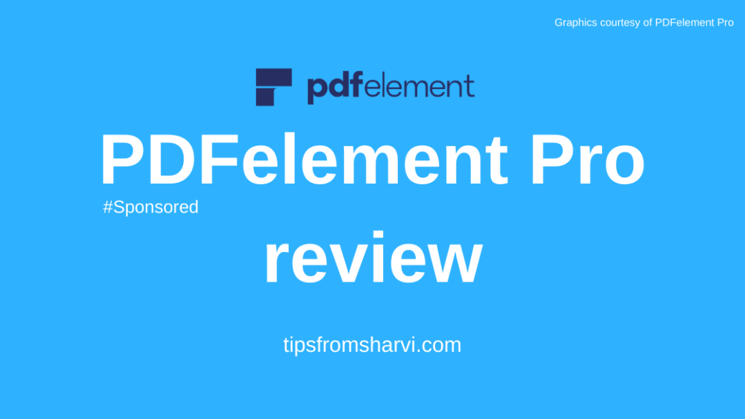 PDFelement Pro review, Tips from Sharvi.