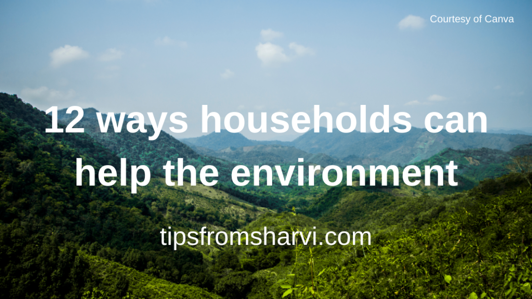 12 ways households can help the environment