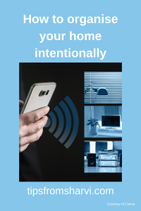 How to organise your home intentionally
