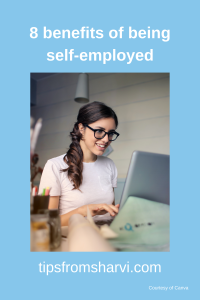 8 benefits of being self-employed