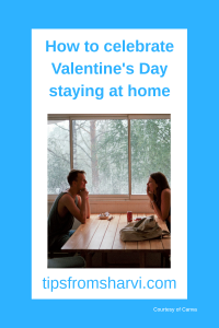How to celebrate Valentine's Day staying at home