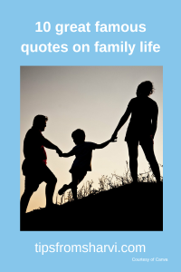 10 great famous quotes on family life