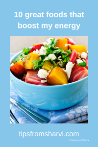 10 great foods that boost my energy