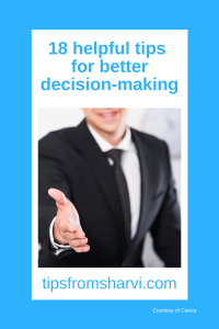 18 helpful tips for better decision-making