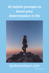 42 helpful prompts to boost your determination in life