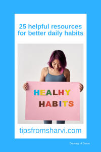 25 helpful resources for better daily habits