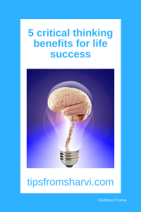 5 critical thinking benefits for life success