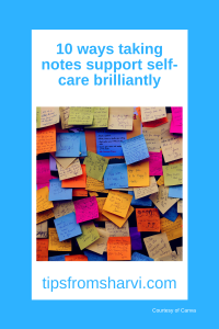 10 ways taking notes support self care brilliantly