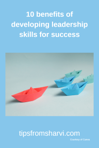 10 benefits of developing leadership skills for success