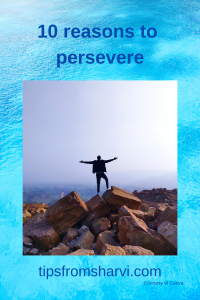10 reasons to persevere